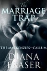 The Marriage Trap (The Mackenzies Book 2)
