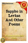 Sappho in Levkas; And Other Poems