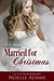 Married for Christmas (Willow Park, #1)