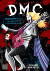 Detroit Metal City, Vol. 2 (Detroit Metal City, #2)