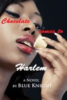 Chocolate Comes to Harlem