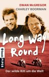 Long Way Round: Der wilde Ritt um die Welt (German Edition)