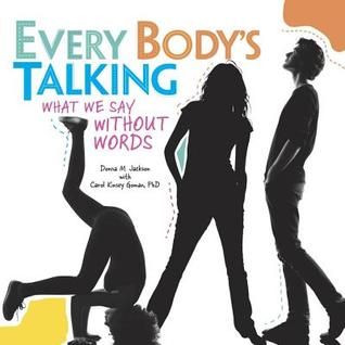 Every Body's Talking by Donna M. Jackson