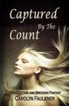 Captured by the Count: An Abduction and Breeding Fantasy