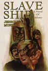 Slave Ship (The Shame & Glory Saga)