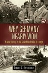 Why Germany Nearly Won (War, Technology, and History)