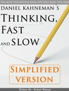 Thinking, Fast and Slow: Simplified Version