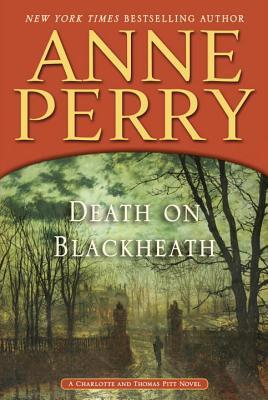Death on Blackheath (Charlotte & Thomas Pitt, #29)