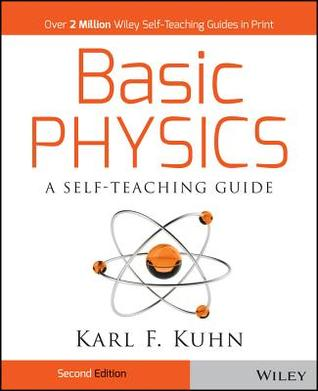 Basic Physics by Karl F. Kuhn