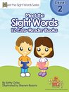 Meet the Sight Words Level 2 Easy Reader Books (set of 12 books) (Meet the Sight Words Easy Reader Books)