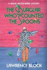 The Burglar Who Counted the Spoons (Bernie Rhodenbarr, #11)