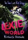 Lexie World (The Three Lost Kids, #1)