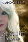 Absolute Power by Candice Terry