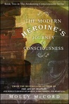 The Modern Heroine's Journey of Consciousness (Awakening Consciousness Series, Book 2)