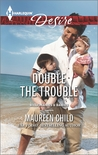 Double the Trouble (Kings of California, #14)