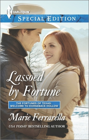 Lassoed by Fortune