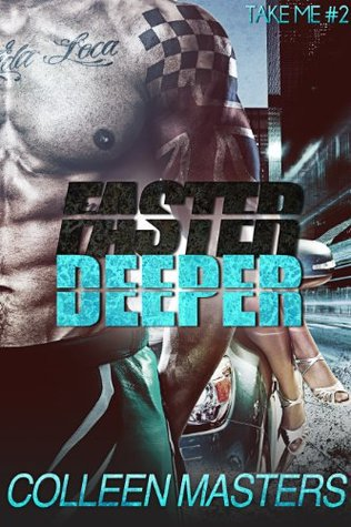 Download online for free Faster Deeper (Take Me... #2) MOBI by Colleen Masters, Hearts Collective