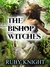 The Bishop Witches (Bound by the Craft, #1)