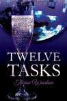 Twelve Tasks by Therese Woodson