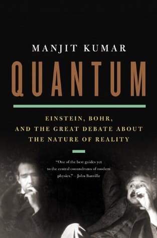 Download online Quantum: Einstein, Bohr, and the Great Debate about the Nature of Reality MOBI