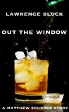Out the Window (A Matthew Scudder Story)
