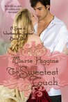 The Sweetest Touch (Brothers of Worthington, #2)