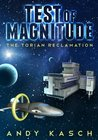 Test of Magnitude (The Torian Reclamation, #1)