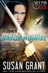 The Legend of Banzai Maguire (2176 Series, #1)