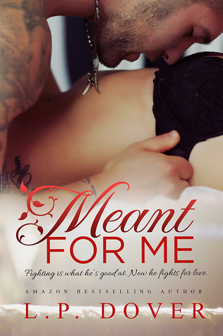 Meant for Me (Second Chances, #3)