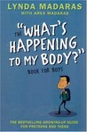 "The ""What's Happening to My Body"" Book for Boys, Revised Third Edition (What's Happening to My Body?)"