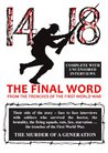 14-18: The Final Word From The Trenches Of The First World War