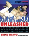 Jiu-jitsu Unleashed : A Comprehensive Guide to the World's Hottest Martial Arts Discipline