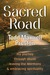 Sacred Road: My journey through abuse, leaving the Mormons, & embracing spirituality