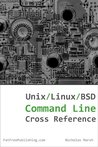 Unix, Linux, and BSD Command Line Cross Reference