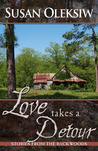 Love Takes a Detour: Stories from the Backwoods