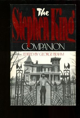 The Stephen King Companion by George Beahm