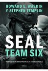 Seal Team Six: Memorias de un francotirador de las fuerzas especiales (Spanish Edition)
