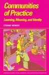 Communities of Practice (Learning in Doing: Social, Cognitive and Computational Perspectives)