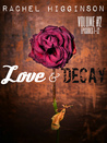 Love and Decay by Rachel Higginson