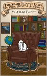 The Smart Bunny's Guide to Debt, Deficit and Austerity (The Smart Bunny's Guides)