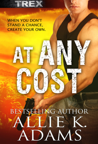 At Any Cost by Allie K. Adams