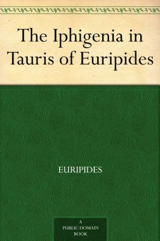Free download The Iphigenia in Tauris of Euripides PDB by Euripides, Gilbert Murray