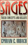 The Sages: Their Concepts and Beliefs