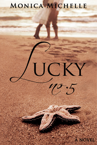 Lucky No. 5 by Monica Michelle