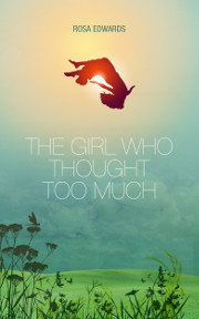 The Girl Who Thought Too Much