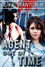 Agent out of Time (The Agen...