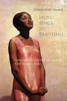 Hope Sings, So Beautiful: Graced Encounters Across the Color Line