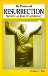 The Passion and Resurrection Narratives of Jesus: A Commentary