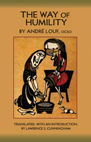 The Way Of Humility by Andre Louf