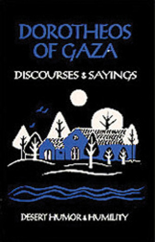 Dorotheos Of Gaza by Eric P. Wheeler